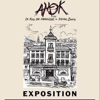 """Exposition """"Amok ou le fou de Malaisie """""""